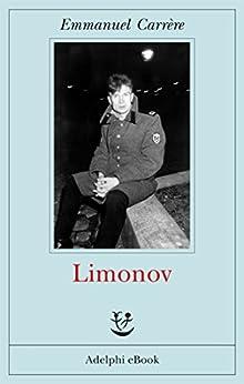 Limonov (Opere di Emmanuel Carrère) di [Carrère, Emmanuel]