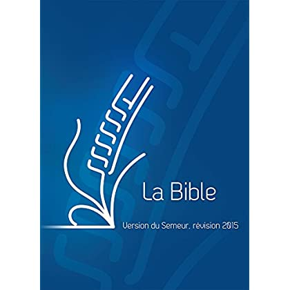 La Bible. Version du Semeur, Couverture rigide quadri bleu