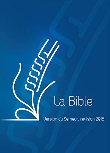 La Bible. Version du Semeur, Couverture ...