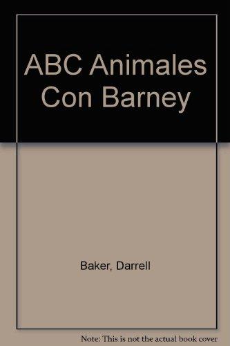 ABC Animales Con Barney par Darrell Baker