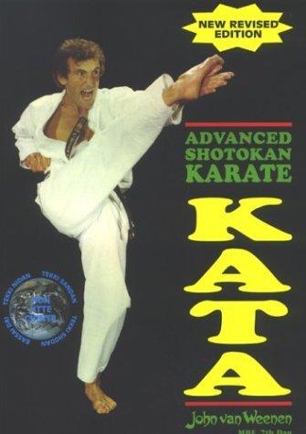 Advanced Shotokan Karate Kata Volume 1 by John Van Weenen (18-Feb-1999) Paperback