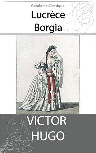 Lucrèce Borgia (Illustré) (French Edition)