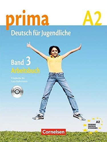 Prima. Deutsch für jugendliche. A2. Arbeitsbuch. Con CD Audio. Per la Scuola media: prima A2. Band 3: Arbeitsbuch