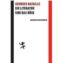 Die Literatur und das Böse (Batterien) by Georges Bataille (2009-12-05)