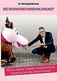 Expert Marketplace - Dr. Christoph Ramcke - Die Schweinehundanleinung: Wie du deinen inneren Schweinehund dauerhaft an die Leine nimmst!