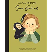 Jane Goodall (Little People, Big Dreams) (English Edition)