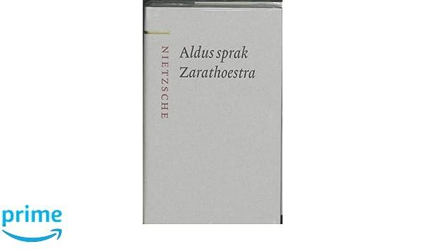 Aldus Sprak Zarathoestra Grote Klassieken Amazoncouk