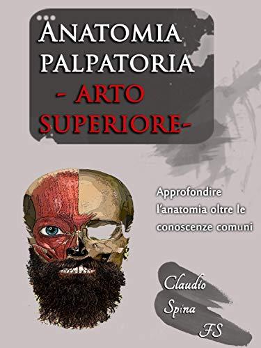 Anatomia palpatoria - arto superiore
