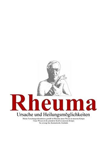 Rheuma: Ursache und Heilungsmöglichkeiten