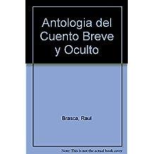 Antologia del Cuento Breve y Oculto