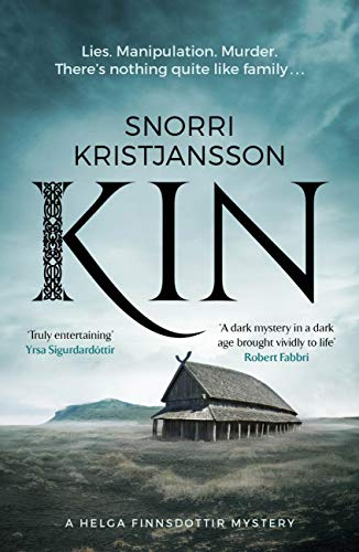 Kin: A dark, intense and compelling Viking mystery (The Helga Finnsdottir Mysteries Book 1) (English Edition)