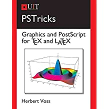 [(PSTricks : Graphics and PostScript for TeX and LaTeX)] [By (author) Herbert Voss] published on (May, 2011)