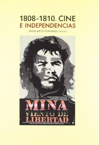 1808-1810. Cine e independencias (Lecturas de cine)