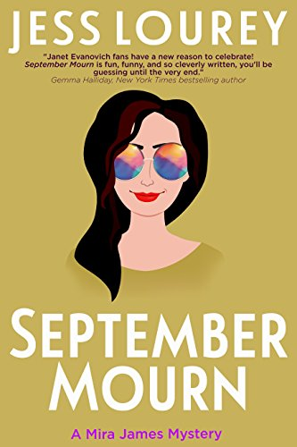 September Mourn: Humor and Hijinks (A Mira James Mystery Book 5) (English Edition)