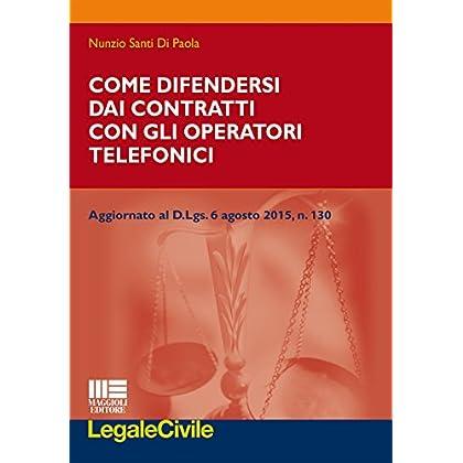 Come Difendersi Dai Contratti Con Gli Operatori Telefonici