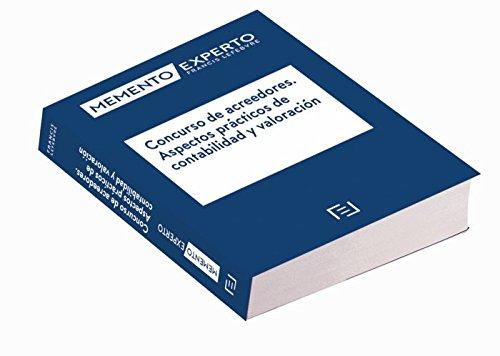 Memento Experto Concursal. Concurso de acreedores. Aspectos prácticos de contabilidad y valoración