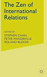 The Zen of International Relations: IR Theory from East to West