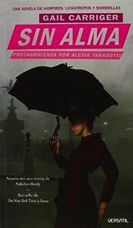 Sin Alma par Gail Carriger