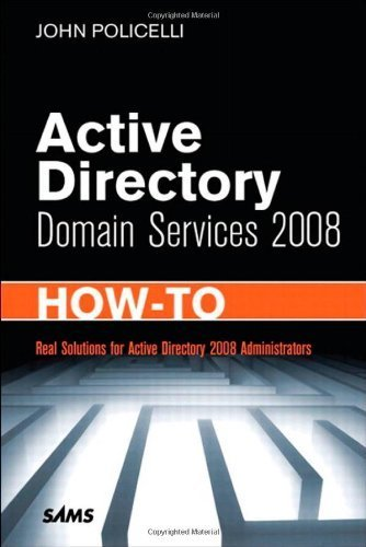 Active Directory Domain Services 2008 How-To 1st edition by Policelli, John (2009) Paperback