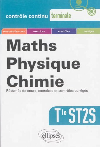 Maths Physique Chimie Terminale ST2S by Xavier Boit (2013-08-06)