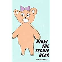 Nikki the Teddie Bear (English Edition)