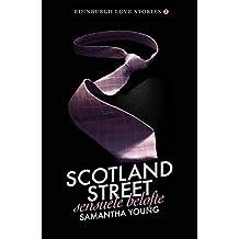 Scotland Street - Sensuele belofte: Edinburgh Love Stories - 7