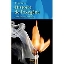 Histoire de l'oxygène - De l'alchimie à la chimie