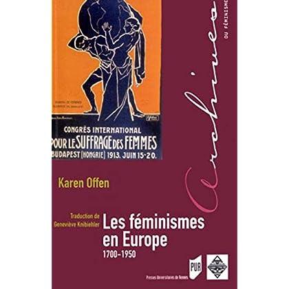 Les féminismes en Europe 1700-1950 : Une histoire politique