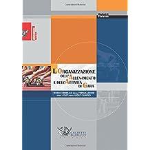 L'organizzazione dell'allenamento e dell'attività di gara. Teoria generale della preparazione degli atleti negli sport olimpici
