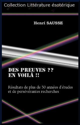 Des preuves ? En voilà ! par Henri   Sausse