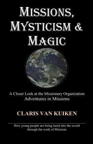 Missions, Mysticism & Magic por Mrs. Claris Van Kuiken