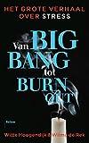 Van big bang tot burn-out (Dutch Edition)