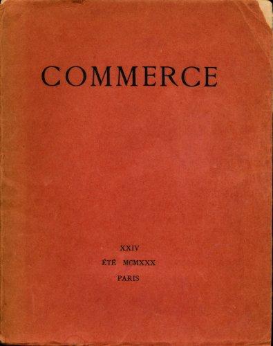 Commerce , Cahier N° 24 , Eté 1930 , revue trimestrielle - Photo du sommaire dans les images : Valéry , Daumal , Larbaud , Mandelstam , Ecole bouddhiste zen