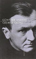 George Grosz : Suivi de Un mort est mort