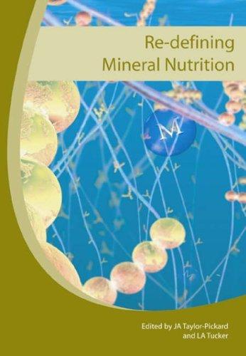 re-defining-mineral-nutrition-by-j-a-taylor-pickard-editor-l-a-tucker-editor-15-mar-2005-paperback