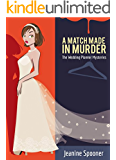 A MATCH MADE IN MURDER (The Wedding Planner Mysteries Book 5)