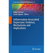 Inflammation-Associated Depression: Evidence, Mechanisms and Implications (Current Topics in Behavioral Neurosciences)