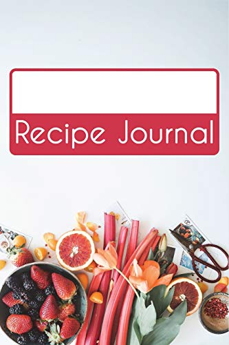Recipe Journal (Blank Recipe Journals) por Junaed Rahman