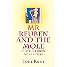 Mr Reuben and the Mole (Mr Reuben's Adventures Book 1)