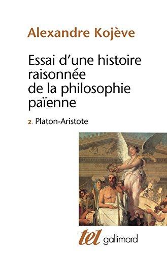 Essai d'une histoire raisonnée de la philosophie païenne, tome 2 par Alexandre Kojève