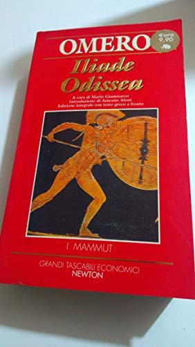 Iliade-Odissea. Testo greco a fronte (Grandi tascabili economici.I mammut)