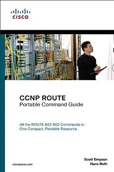 CCNP ROUTE Portable Command Guide par [Empson, Scott, Roth, Hans]