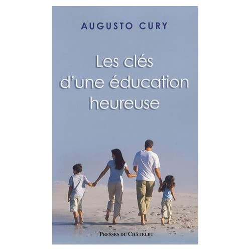 Les clés d'une éducation heureuse