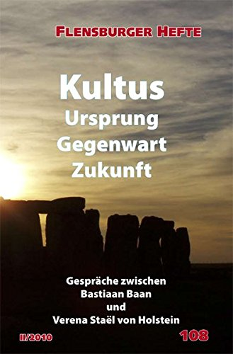 Kultus: Ursprung, Gegenwart, Zukunft (Flensburger Hefte - Buchreihe)