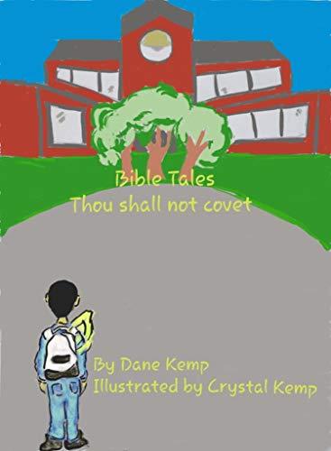 BibleTales: Thou shall not covet (English Edition)