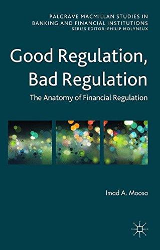 good-regulation-bad-regulation-the-anatomy-of-financial-regulation