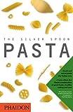 The Silver Spoon; Pasta (Silver Spoon Book)