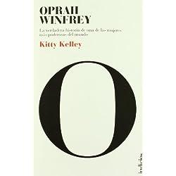 Oprah Winfrey: la biografía: La verdadera historia de una de las mujeres más poderosas del mundo (Indicios no ficción)