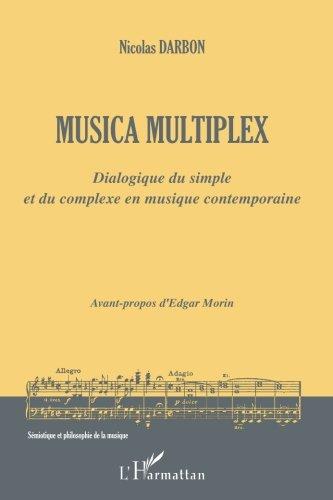 musica-multiplex-dialogue-du-simple-et-du-complexe-en-musique-contemporaine