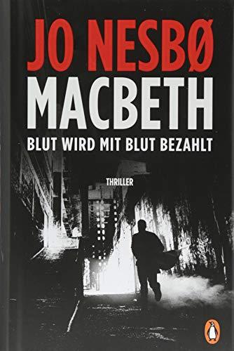 Buchcover Macbeth: Blut wird mit Blut bezahlt. Thriller - Internationaler Bestseller